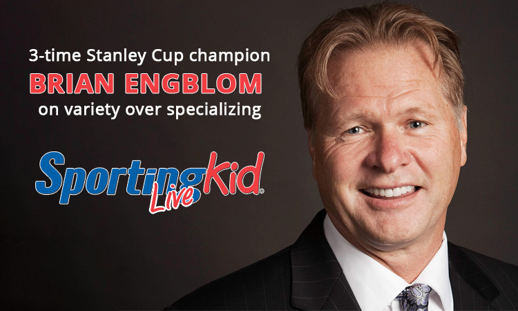 Stanley Cup champion Brian Engblom on the value of playing many sports