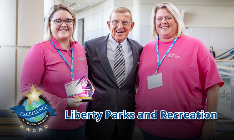EXCELLENCE AWARD: LIBERTY PARKS AND RECREATION